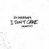 I DON'T CARE (2019)