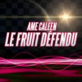 LE FRUIT DEFENDU (2009)