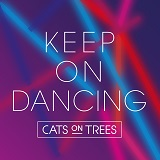 KEEP ON DANCING (2018)
