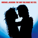 THE WAY YOU MAKE ME FEEL (1987)