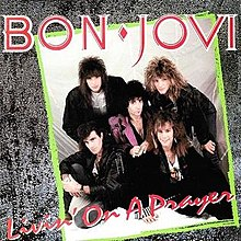 LIVIN' ON A PRAYER (1986)